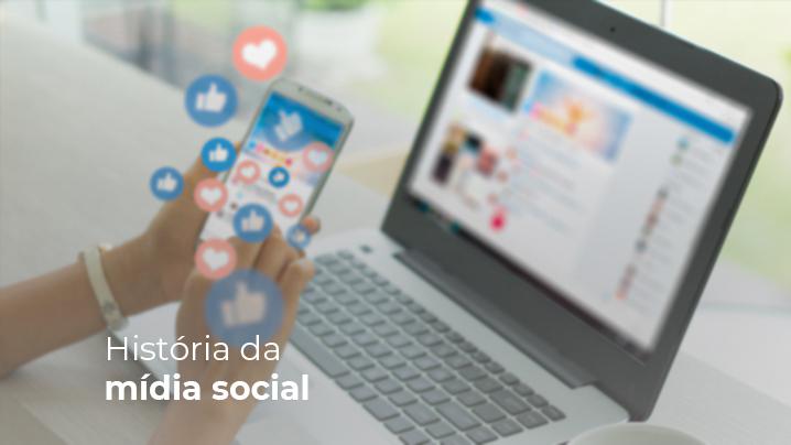 Read more about the article História da mídia social: quem entende de evolução sabe como avançar